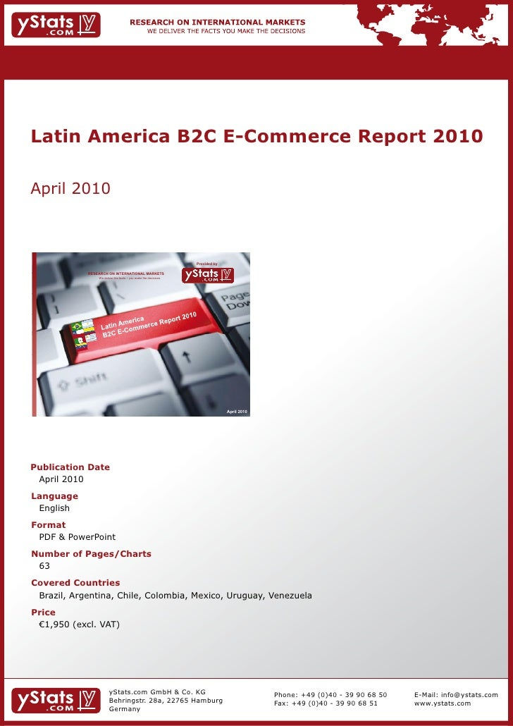Latin America B2C E-Commerce Report 2010    April	2010                                                                    ...
