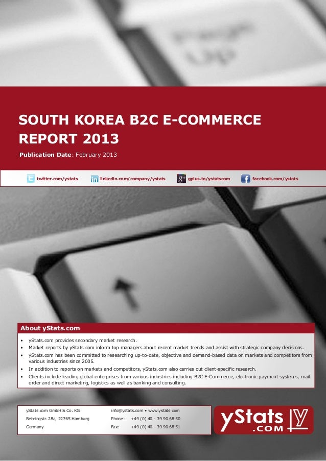 South Korea B2C E-Commerce Report 2013 by yStats.com