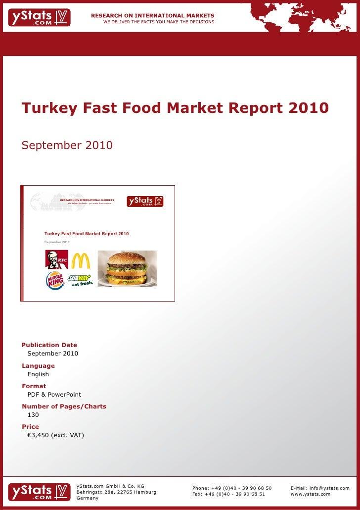 Turkey Fast Food Market Report 2010 by yStats.com