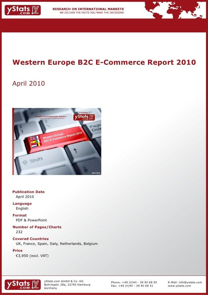 Western Europe B2C E-Commerce Report 2010April 2010                                                                Provide...