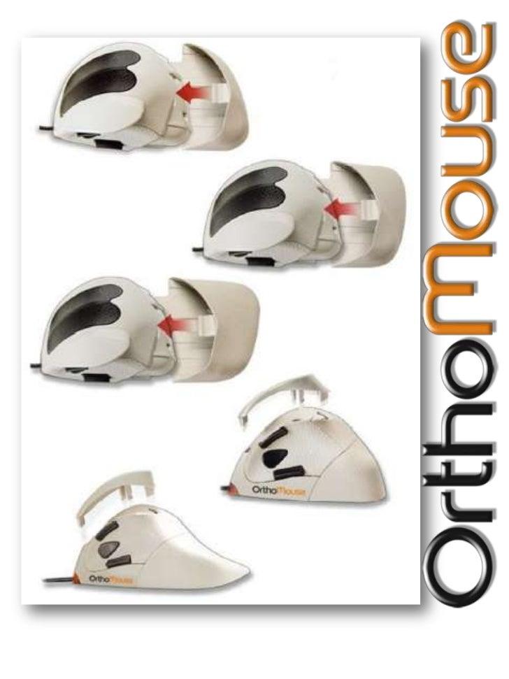 OrthoMouse trabaja   Usted se relaja y su mano descansa!Un Mouse con una MisiónEs una herramienta de precisión anatómicame...