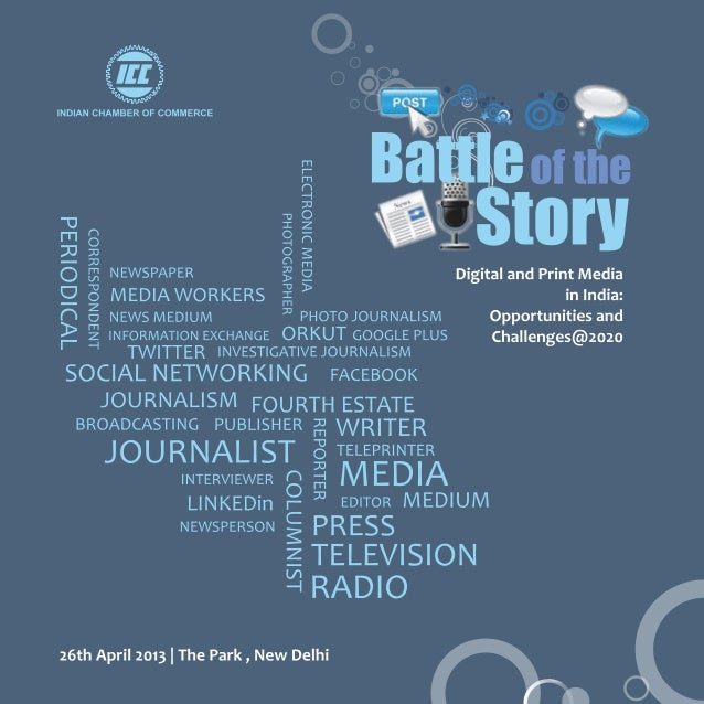 2013 Media Conclave: Indian Chamber of Commerce: Battle of the Story : Digital and Print Media@2020