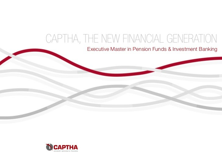 Executive Master in Pension Funds & Investment Banking