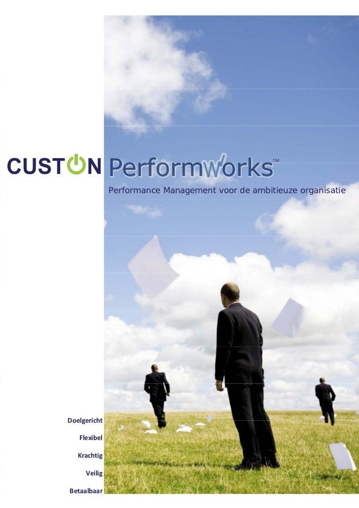 Performance Management voor de ambitieuze organisatieDoelgericht              Flexibel             Krachtig          ...