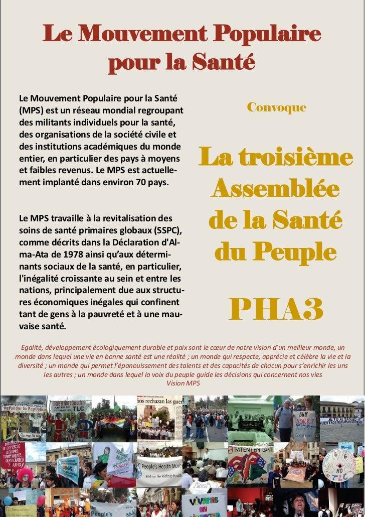 Le Mouvement Populaire              pour la Santé Le Mouvement Populaire pour la Santé (MPS) est un réseau mondial regroup...