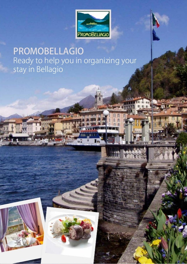 PROMOBELLAGIOReady to help you in organizing yourstay in Bellagio