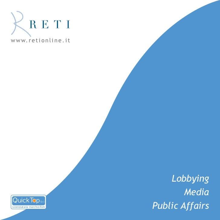 w w w. r e t i o n l i n e . i t                                       Lobbying                                           ...
