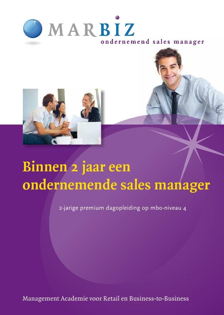Binnen 2 jaar eenondernemende sales manager            2-jarige premium dagopleiding op mbo-niveau 4Management Academie vo...