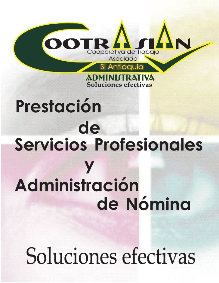 En el 2014 COOTRASIAN ADMINISTRATIVA CTA será una de las empresas prestadoras de servicios más reconocidas e importantes e...