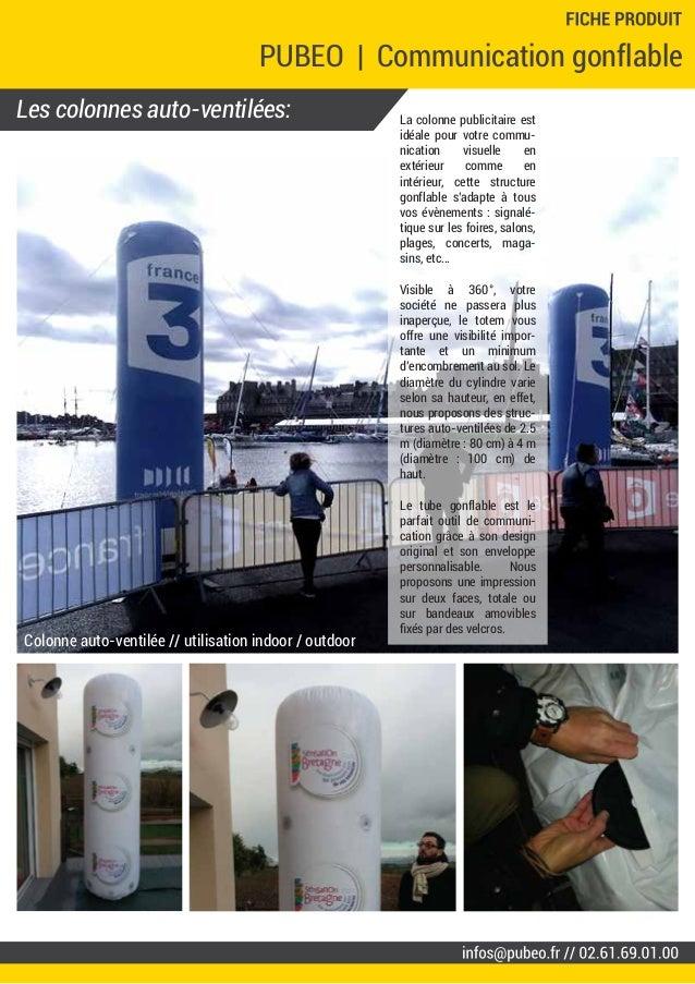 Les colonnes auto-ventilées: PUBEO | Communication gonflable La colonne publicitaire est idéale pour votre commu- nication...