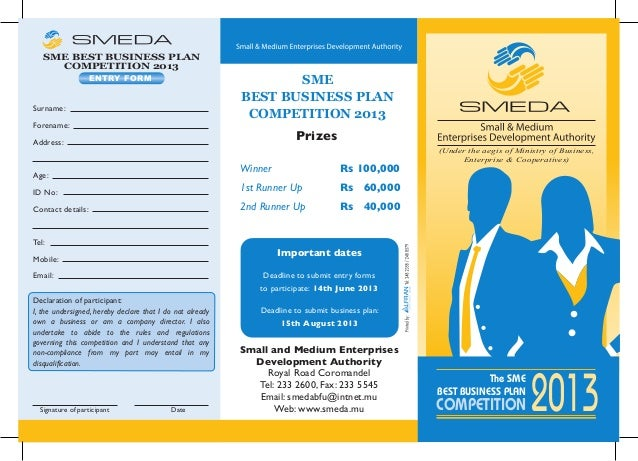 The SMEBEST BUSINESS PLAN2013COMPETITIONSMEBEST BUSINESS PLANCOMPETITION 2013Declaration of participant:I, the undersigned...