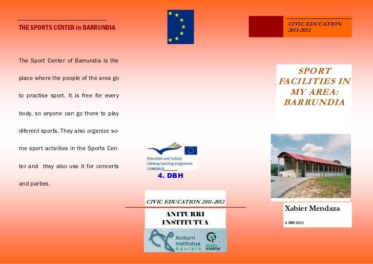 CIVIC EDUCATIONTHE SPORTS CENTER in BARRUNDIA                                          2011-2012The Sport Center of Barrun...