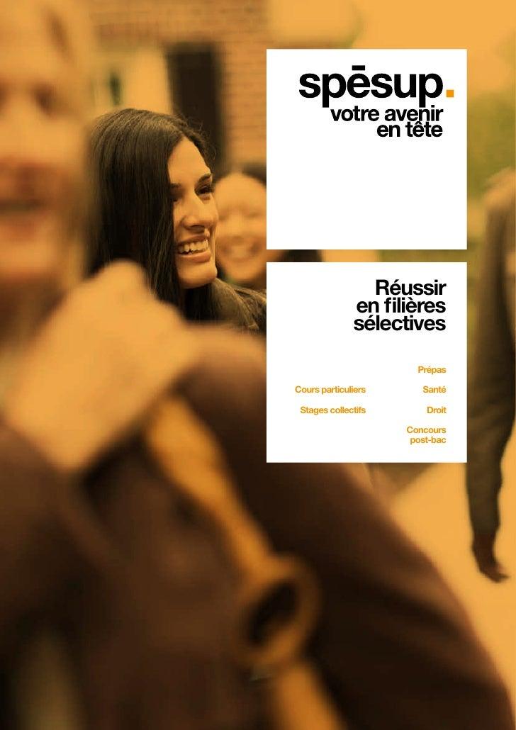 Réussir              en filières              sélectives                       PrépasCours particuliers      Santé Stages ...