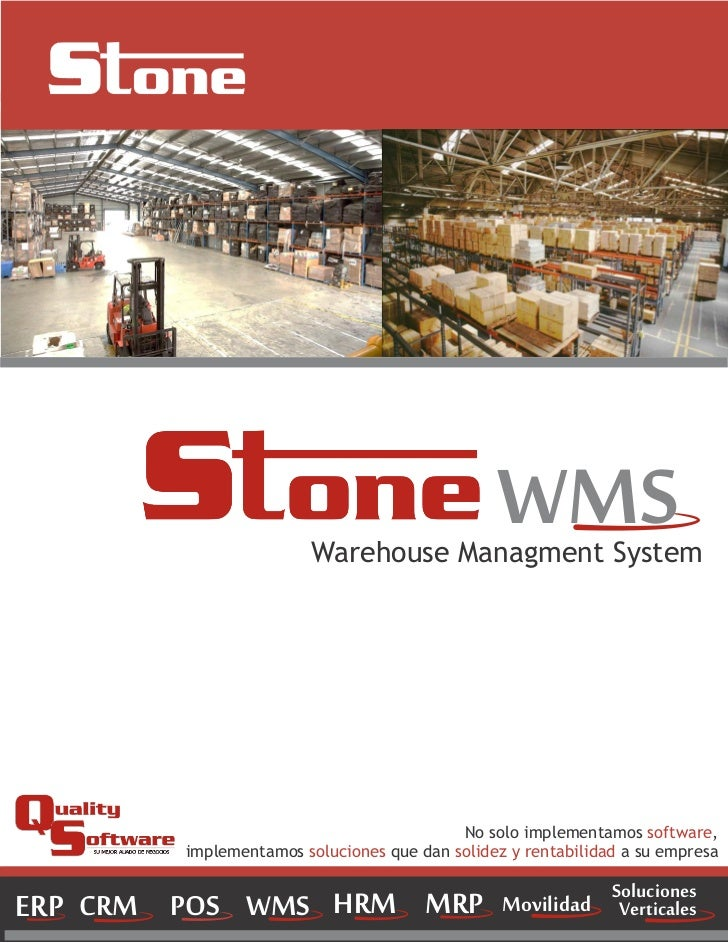WMS                           Warehouse Managment System                                          No solo implementamos so...