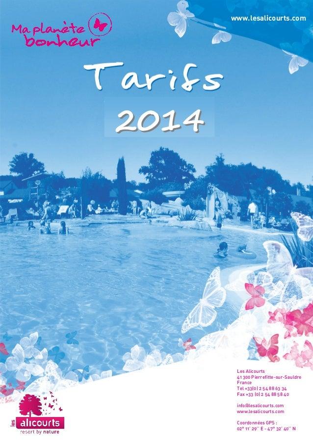 www.lesalicourts.com  2014  Les Alicourts  41 300 Pierrefitte-sur-Sauldre  France  Tel +33(0) 2 54 88 63 34  Fax +33 (0) 2...