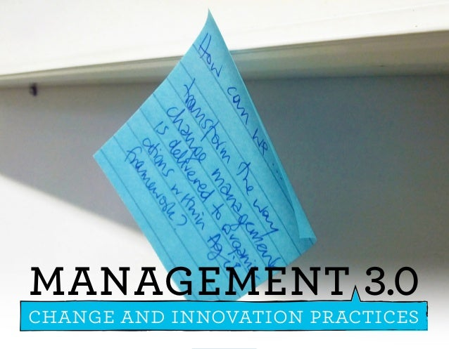 MANAGEMENT 3.0 - change and innovation practices