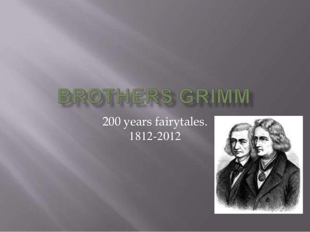 200 years fairytales.     1812-2012