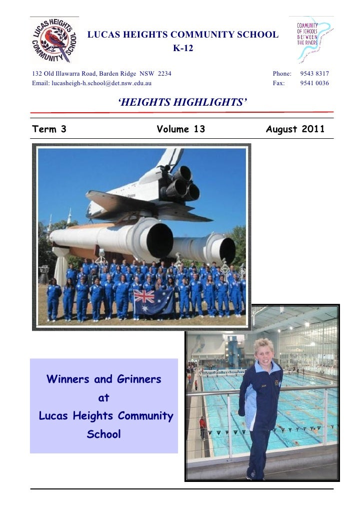 LUCAS HEIGHTS COMMUNITY SCHOOL                               K-12132 Old Illawarra Road, Barden Ridge NSW 2234        Phon...