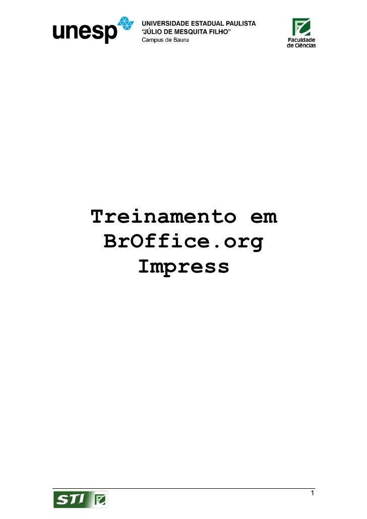 Treinamento em  BrOffice.org     Impress                      1