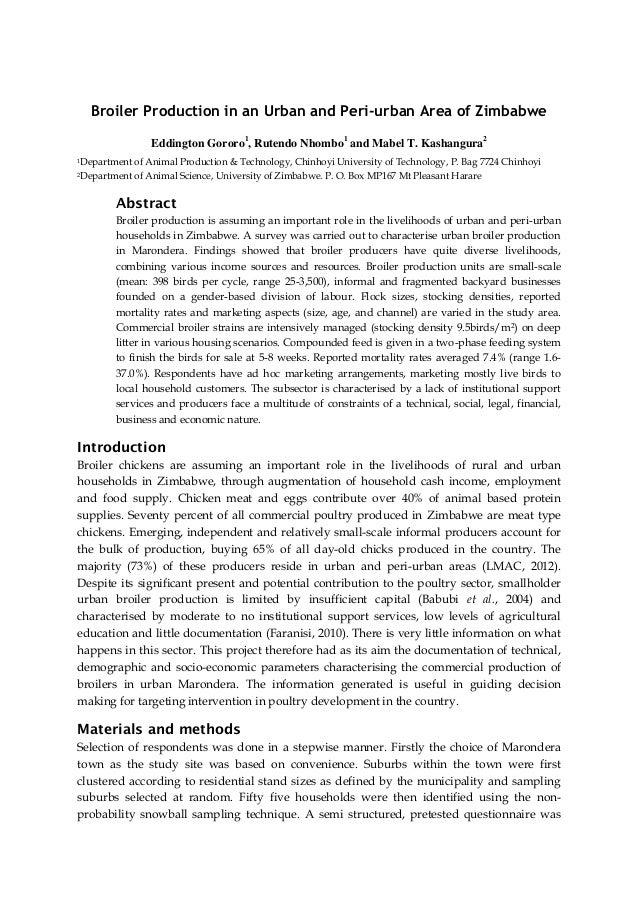 Broiler Production in an Urban and Peri-urban Area of Zimbabwe Eddington Gororo1, Rutendo Nhombo1 and Mabel T. Kashangura2...