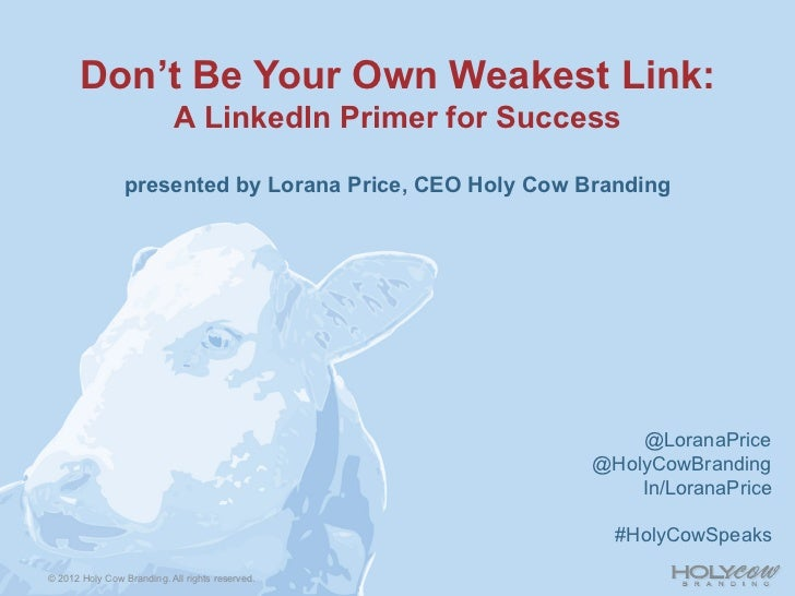 Don't Be Your Own Weakest Link: A LinkedIn Primer for Success