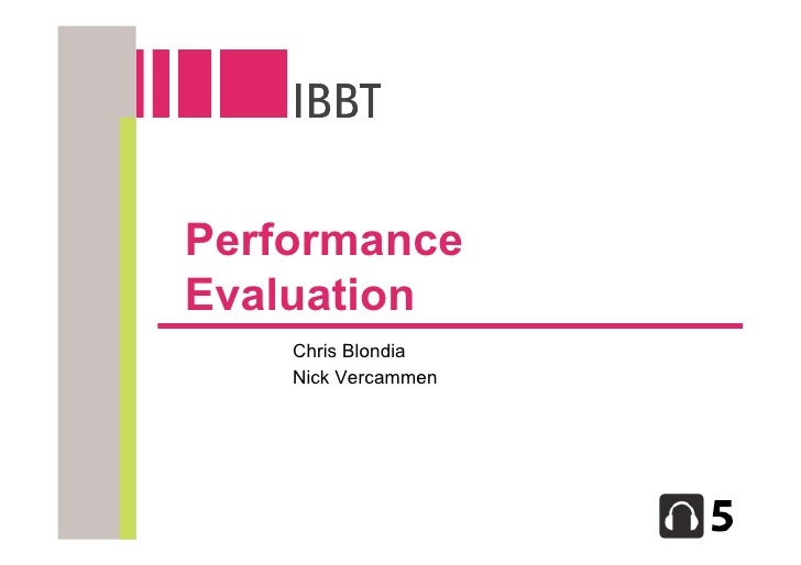 Performance Evaluation     Chris Blondia     Nick Vercammen
