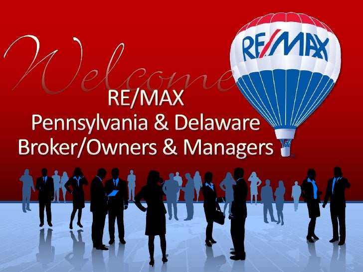 RE/MAX Pennsylvania & Delaware Broker/Owners & Managers <br />