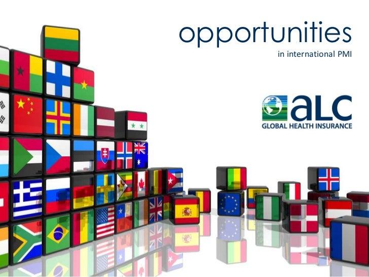 opportunities       in international PMI
