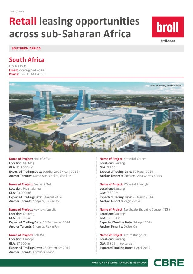 2013 / 2014  Retail leasing opportunities across sub-Saharan Africa  broll.co.za  SOUTHERN AFRICA  South Africa Lizelle Cl...