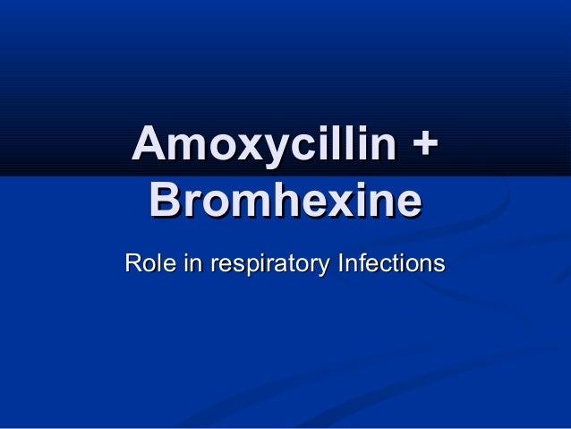 Amoxycillin + Bromhexine