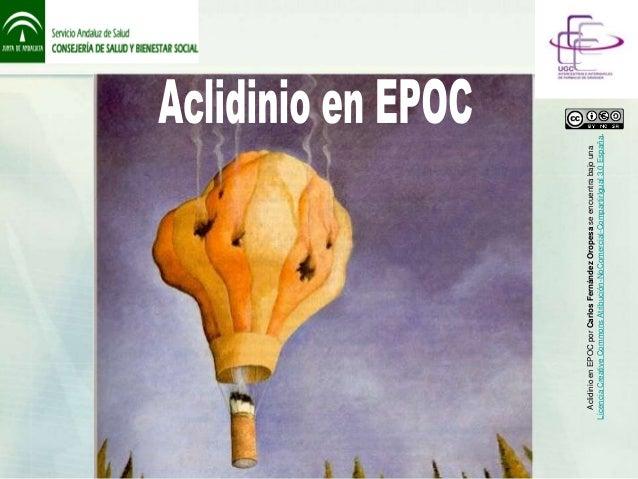 Aclidinio en EPOC por Carlos Fernández Oropesa se encuentra bajo unaLicencia Creative Commons Atribución-NoComercial-Compa...