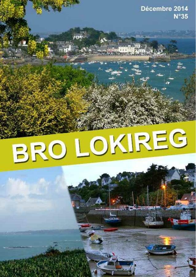 Bro LOKIREG n°35 - Décembre 2014 Bulletin municipal d'informations de Locquirec SOMMAIRE 2 COMITÉ DE RÉDACTION CONCEPTION ...