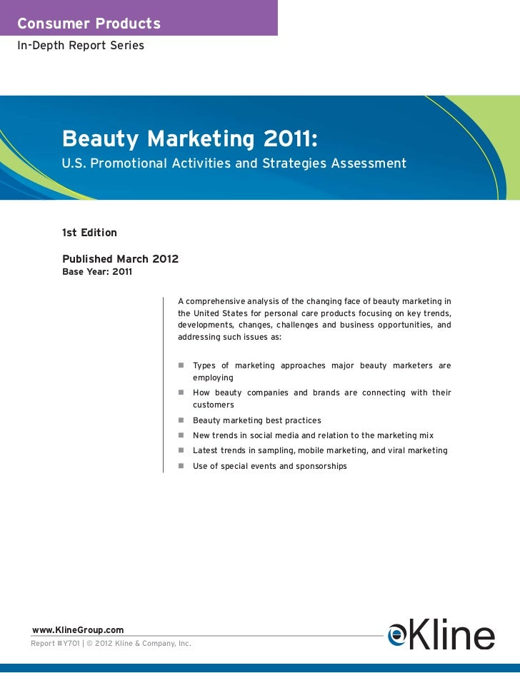 Consumer ProductsIn-Depth Report Series          Beauty Marketing 2011:          U.S. Promotional Activities and Strategie...