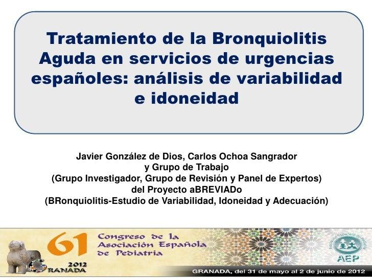 Tratamiento de la Bronquiolitis Aguda en servicios de urgenciasespañoles: análisis de variabilidad           e idoneidad  ...