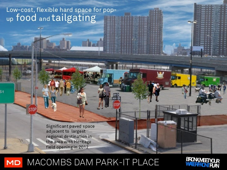 Low-cost, flexible hard space for pop-up food    and tailgating             Significant paved space             adjacent t...