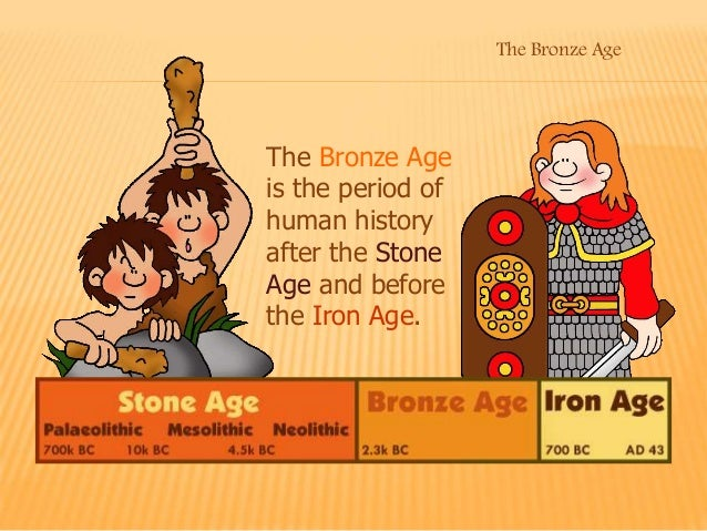 bronze age and iron differences in relationship