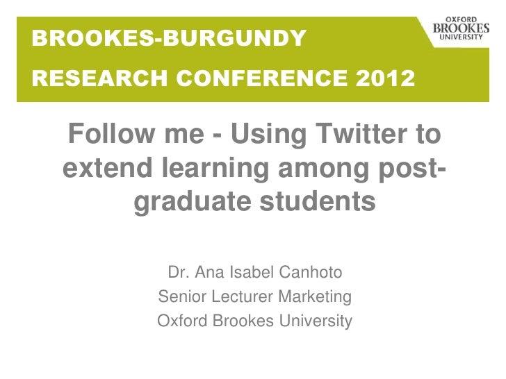 Follow me - Using Twitter in post-graduate learning