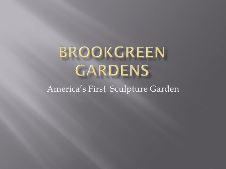 America's First  Sculpture Garden