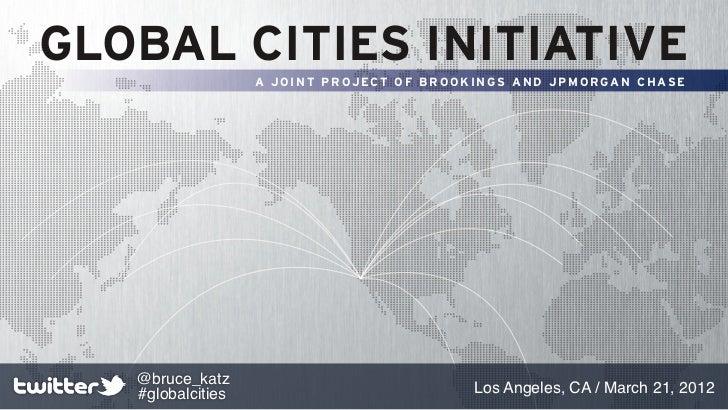 Brookings Metropolitan Policy Program: Global Cities Initiative, Los Angeles