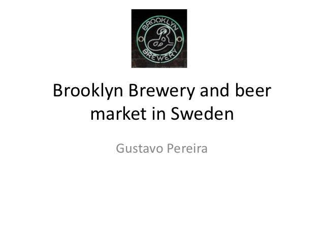 Brooklyn brewery and beer market in sweden