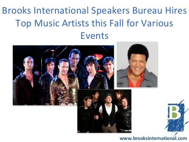 Brooks International Speakers Bureau Hires   Top Music Artists this Fall for Various                  Events              ...