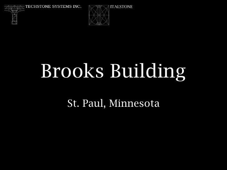 Brooks Building St. Paul, Minnesota