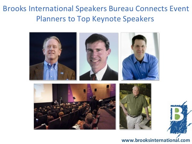 Brooks International Speakers Bureau Connects Event         Planners to Top Keynote Speakers                              ...