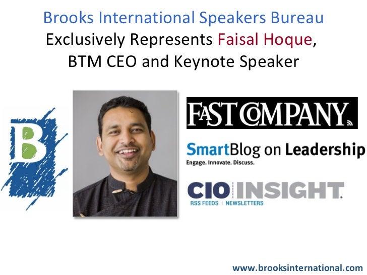 Brooks International Speakers Bureau Exclusively Represents Faisal Hoque,  BTM CEO and Keynote Speaker