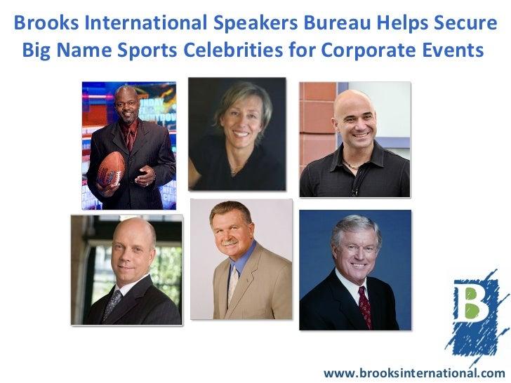 Brooks International Speakers Bureau helps Secure Big Name Sports Celebrities for Corporate Events