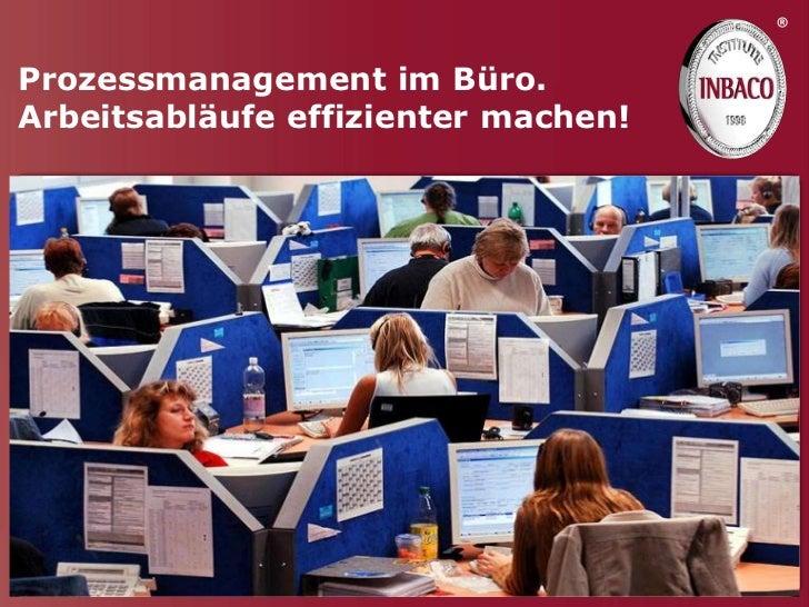 ®Prozessmanagement im Büro.Arbeitsabläufe effizienter machen!