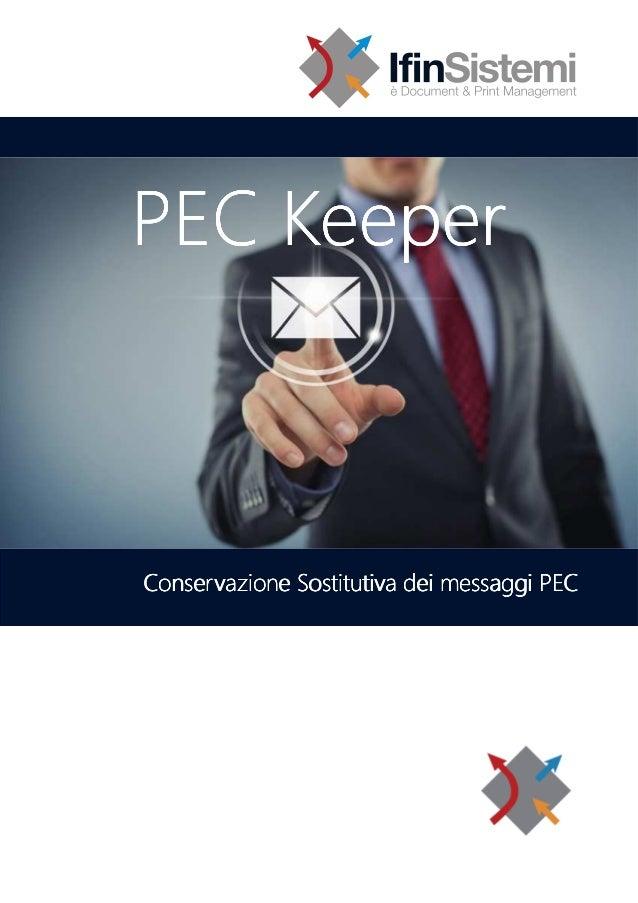 PEC KeeperConservazione Sostitutiva dei messaggi PEC