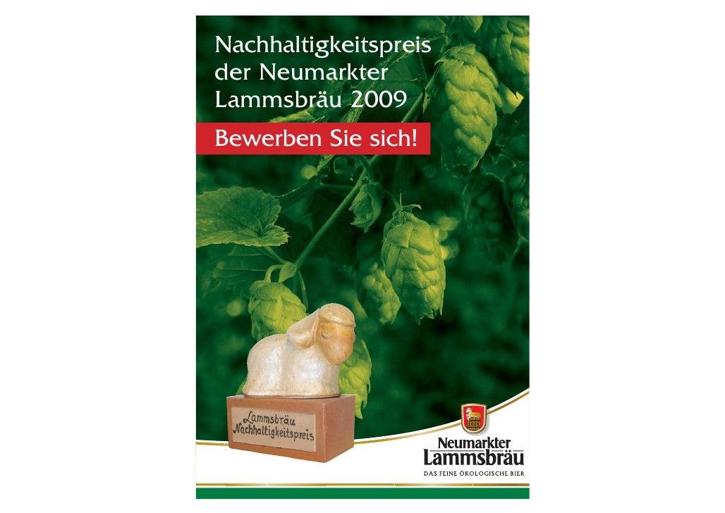 Nachhaltigkeitspreisder NeumarkterLammsbräu 2009Bewerben Sie sich!