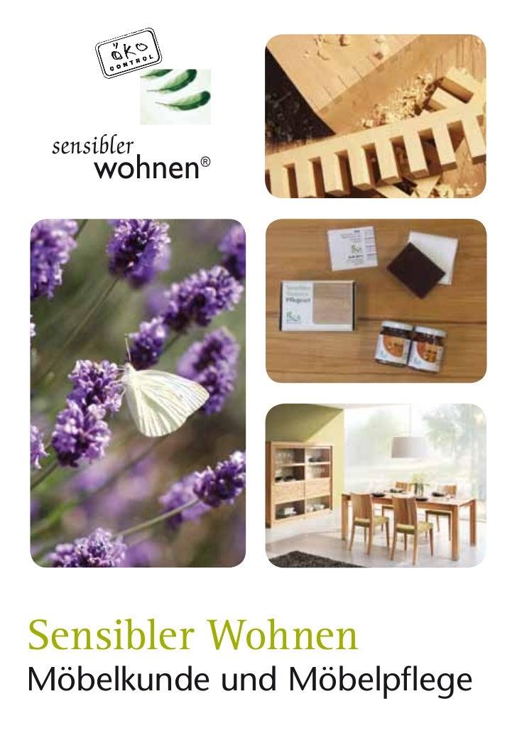 Sensibler WohnenMöbelkunde und Möbelpflege