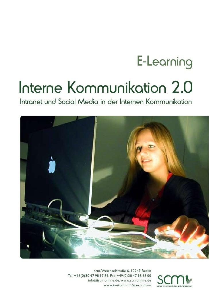 E-LearningInterne Kommunikation 2.0Intranet und Social Media in der Internen Kommunikation                               s...